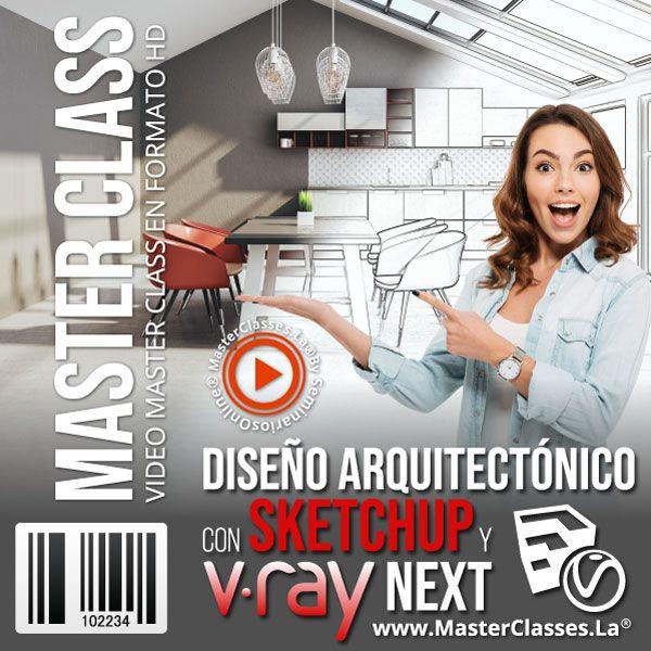 Curso Diseño Arquitectónico con Sketchup y Vray Next