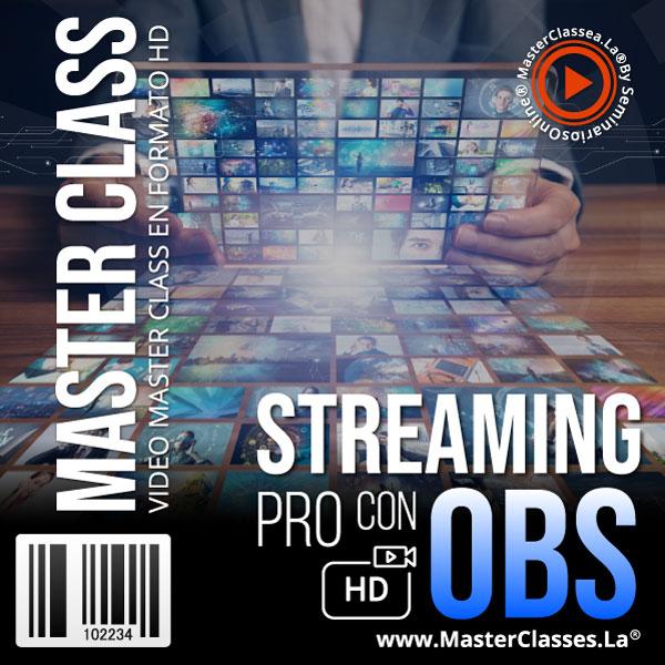 Curso Streaming PRO con OBS