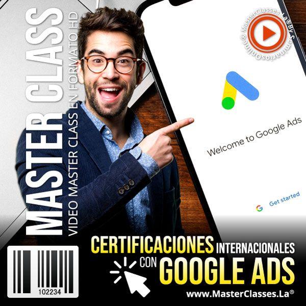 Curso Certificaciones Internacionales Con Google Ads