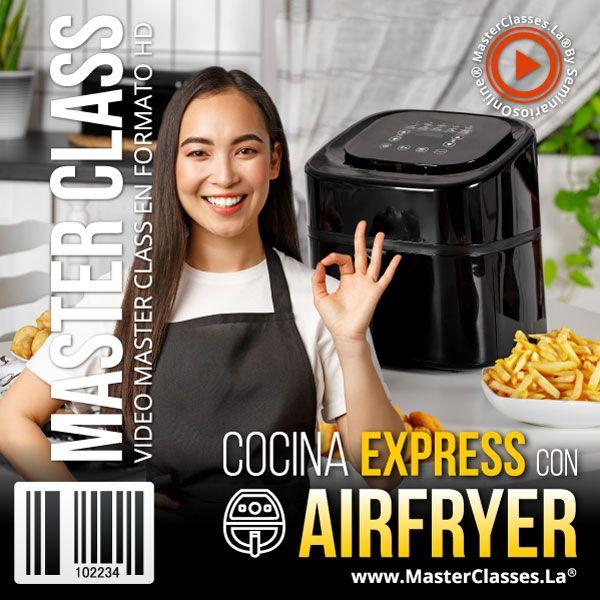Curso Cocina Express con Airfryer