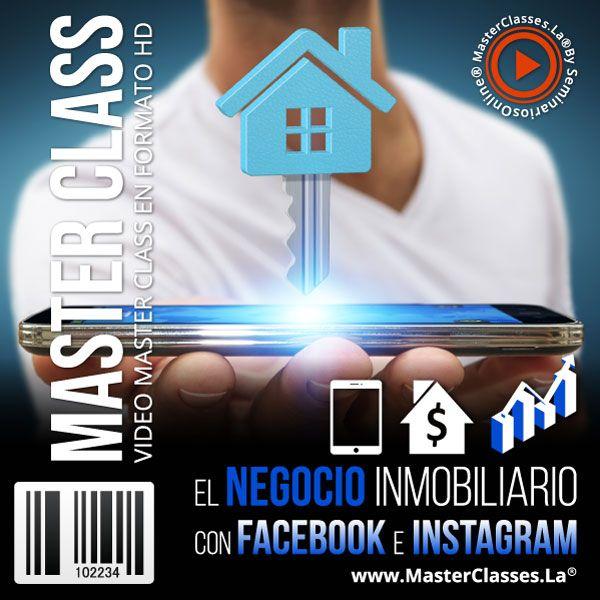 Curso El Negocio Inmobiliario con Facebook e Instagram