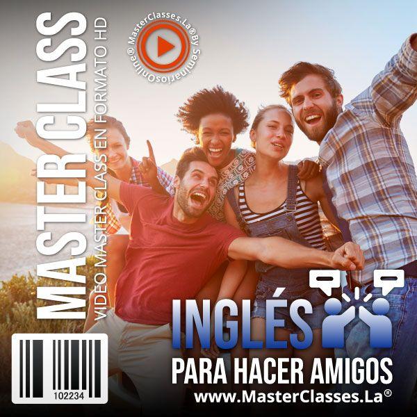 Curso Inglés para Hacer Amigos