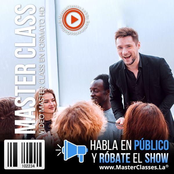 Habla en Público y Róbate el Show