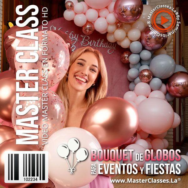 Curso Bouquet de Globos para Eventos y Fiestas