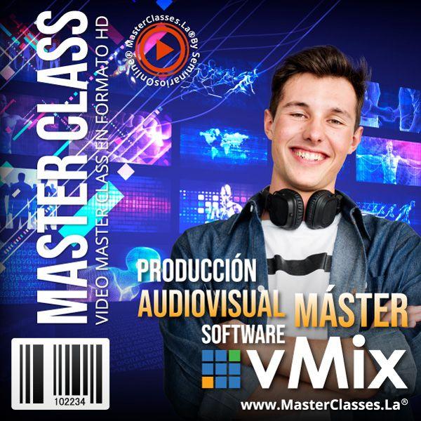 Curso Producción Audiovisual Máster - Software vMix