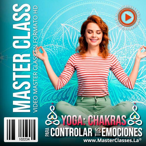 Curso Yoga Chakras para Controlar tus Emociones