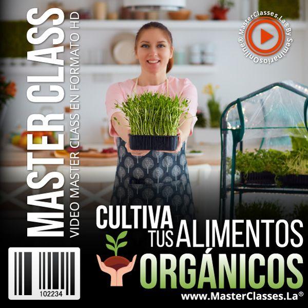 Cultiva tus Alimentos Orgánicos
